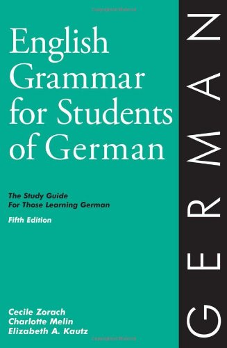 9780934034388: English Grammar for Students of German: The Study Guide for Those Learning German