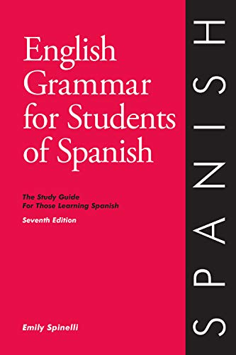 9780934034418: English Grammar for Students of Spanish: The Study Guide for Those Learning Spanish, Seventh edition (O&H Study Guides)
