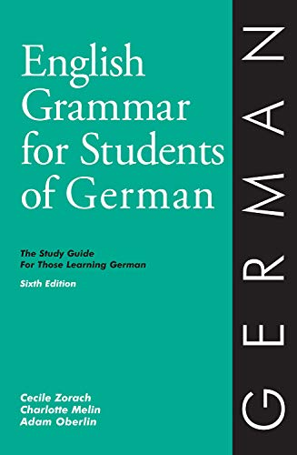 9780934034432: English Grammar for Students of German: The Study Guide for Those Learning German (O&H Study Guides) (English and German Edition)