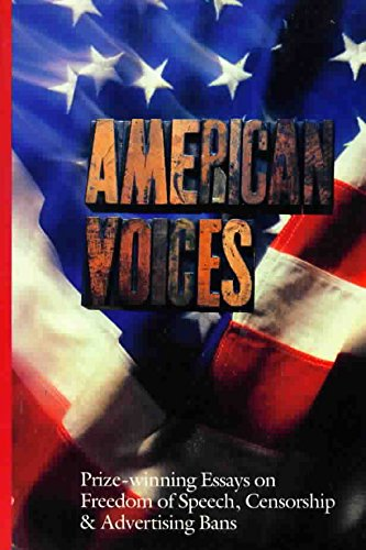 American Voices: Prize-winning Essays on Freedom of Speech, Censorship and Advertising Bans