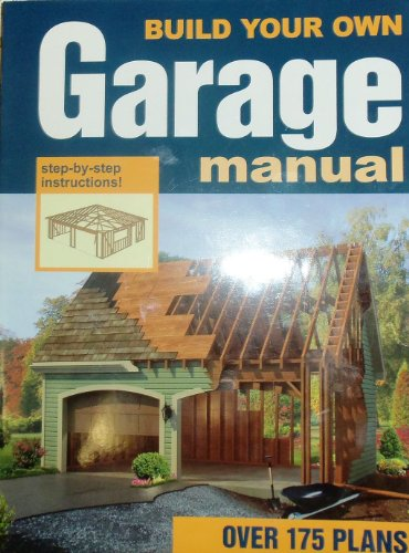 9780934039468: Build Your Own Garage Manual