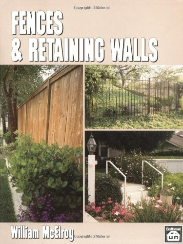 Fences and Retaining Walls: William McElroy