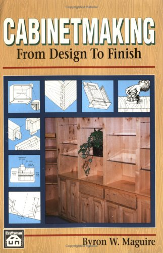 9780934041621: Cabinetmaking: From Design to Finish