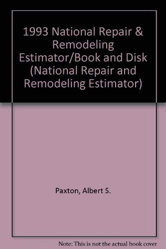 1993 National Repair & Remodeling Estimator/Book and Disk (National Repair and Remodeling ...