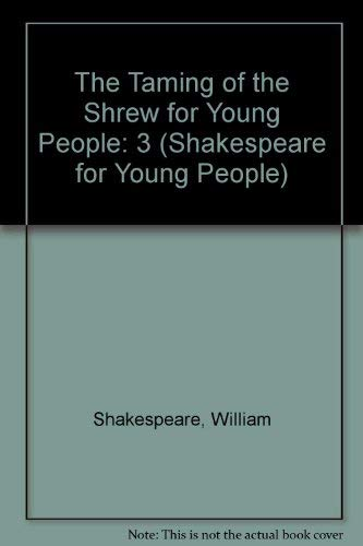 Taming of the Shrew for Young People: William Shakespeare