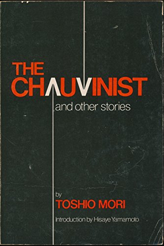 Chauvinist and Other Stories: Toshio Mori