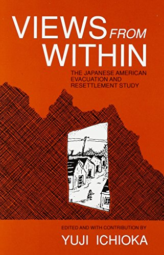 9780934052122: Views from Within: The Japanese American Evacuation and Resettlement Study
