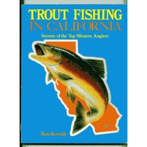 9780934061049: Trout fishing in California: Secrets of the top western anglers
