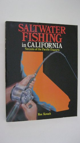 9780934061063: Saltwater fishing in California: Secrets of the Pacific experts