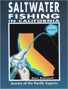 Saltwater Fishing in California: Secrets of the Pacific Experts: Kovach, Ron