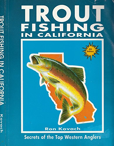 9780934061162: Trout Fishing in California: Secrets of the Top Western Anglers