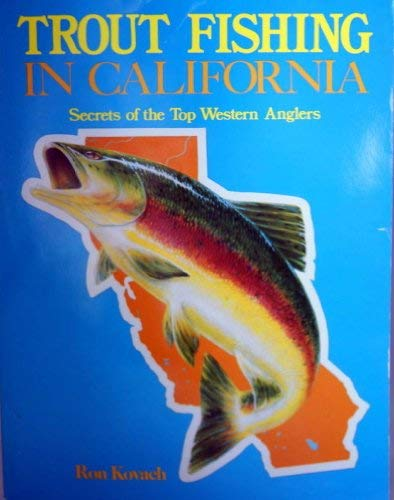 9780934061322: Trout Fishing in California