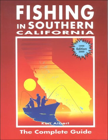 9780934061360: Fishing in Southern California: The Complete Guide
