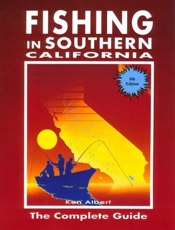 9780934061414: Fishing in Southern California: The Complete Guide