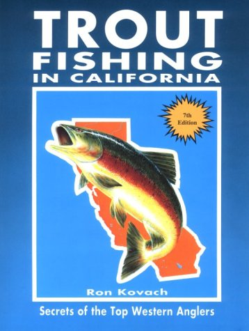9780934061421: Trout Fishing in California