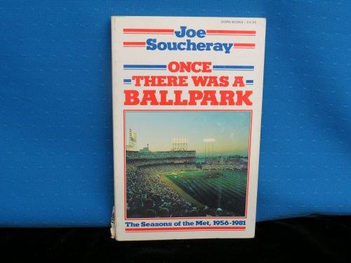 Once there was a ballpark: The season: Joe Soucheray