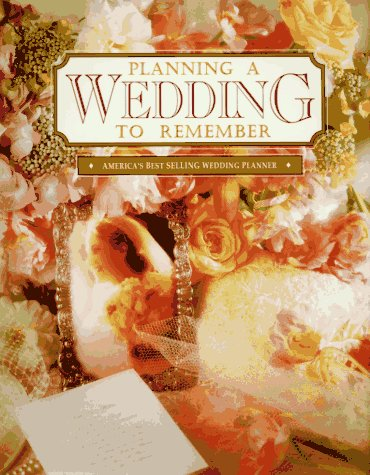 9780934081092: Planning a Wedding to Remember: The Perfect Wedding Planner