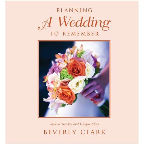 9780934081269: Beverly Clark Collection Planning a Wedding to Remember: The Complete Wedding Planner