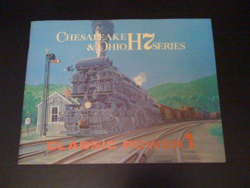 Chesapeake & Ohio H7 Series Classic Power 1: Dixon, Thomas W. Jr.