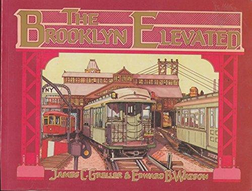 The Brooklyn Elevated: Greller, James C.; Watson, Edward B.