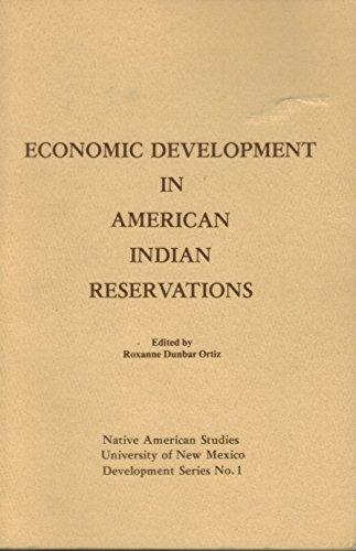 9780934090001: Economic Development in American Indian Reservations (Native American Studies University of New Mexico Development Series, No 1)