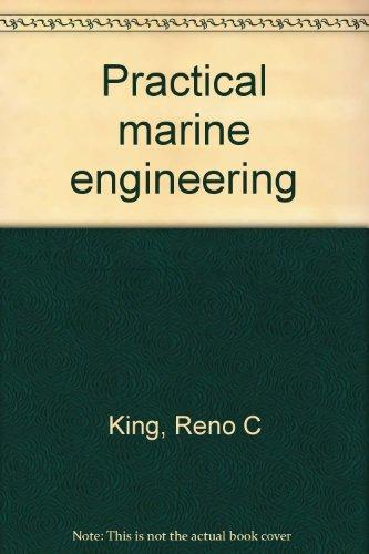 9780934114608: Practical marine engineering