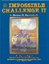 Impossible Challenge II: Baltimore to Washington and Harpers Ferry from 1828 to 1994: Harwood, ...
