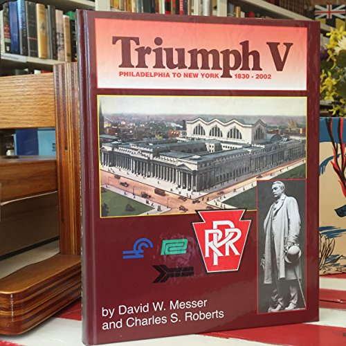 9780934118279: Triumph V - Philadelphia to New York 1830 - 2002
