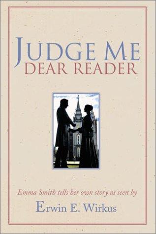 9780934126052: Judge Me Dear Reader