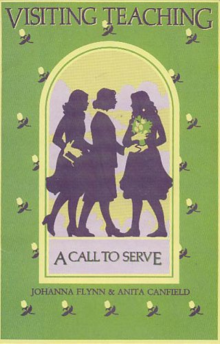 9780934126434: Visiting Teaching : A Call to Serve