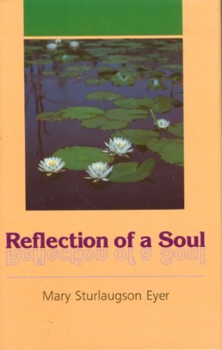 9780934126663: Reflection of a soul