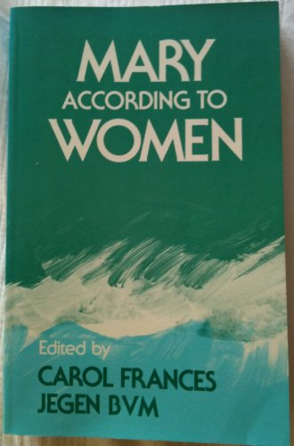 9780934134316: Mary According to Women