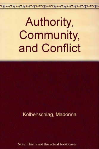 Authority, community, and conflict: Madonna Kolbenschlag