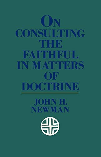9780934134514: On Consulting the Faithful in Matters of Doctrine