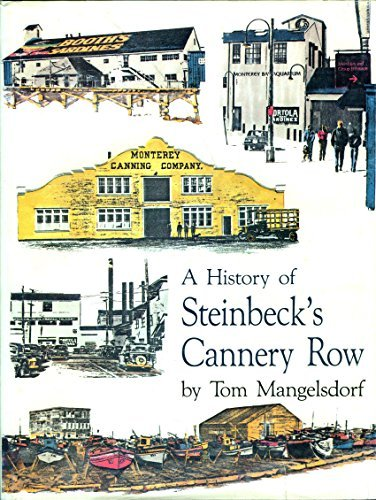 A History of Steinbeck's Cannery Row: Mangelsdorf, Tom