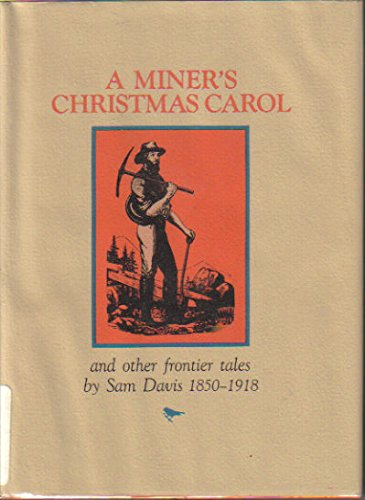 A Miner's Christmas Carol and Other Frontier: Samuel P. Davis