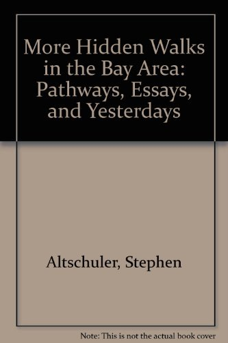 More Hidden Walks in the Bay Area: Stephen Altschuler