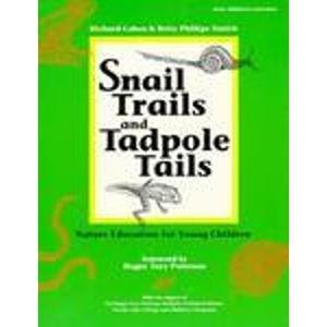 9780934140782: Snail Trails and Tadpole Tails: Nature Education for Young Children