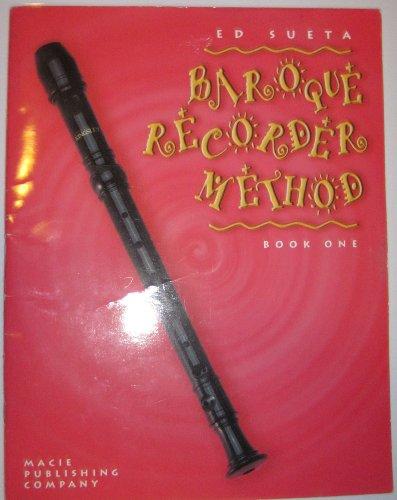 9780934151825: Recorder Method, Baroque Recorder, Book One