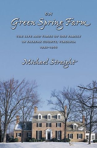 9780934160056: On Green Spring Farm: The Life and Times of One Family in Fairfax County, Virginia, 1942-1966