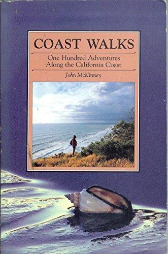 9780934161039: Coast walks: One hundred adventures along the California coast