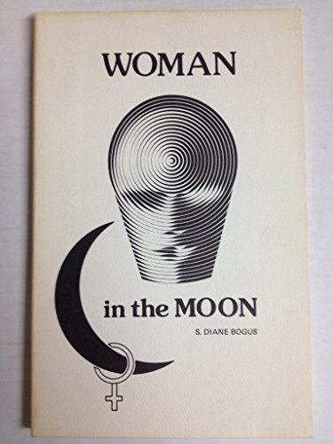 Woman In the Moon: Bogus, S Diane