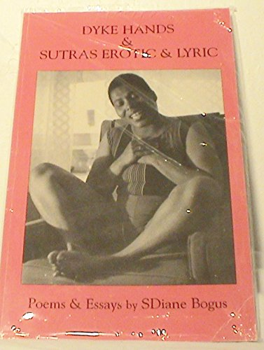 9780934172219: Dyke Hands and Sutras Erotic Lyric