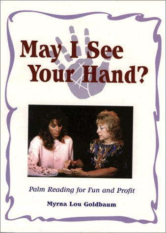 9780934172486: May I See Your Hand: Palm Reading for Fun and Profit