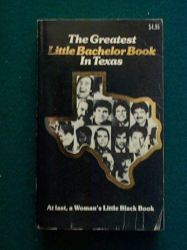 9780934180030: The Greatest little bachelor book in Texas