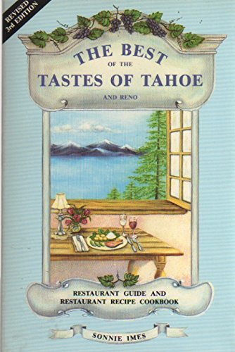 9780934181051: The Best of the Tastes of Tahoe