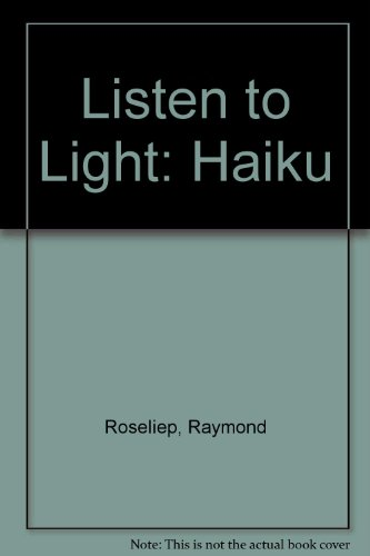 9780934184052: Listen to Light: Haiku