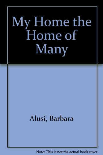 9780934188203: My Home the Home of Many