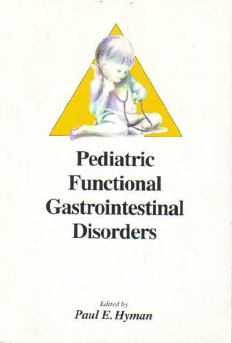 9780934205146: Pediatric Functional Gastrointestinal Disorders