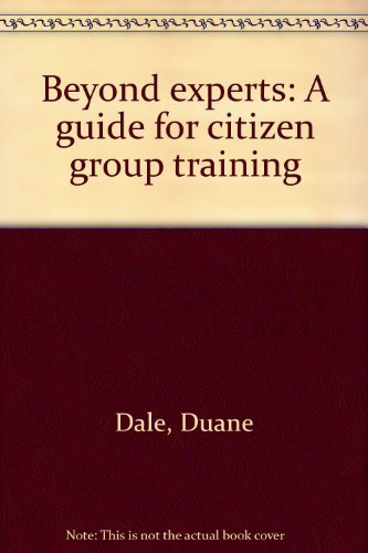Beyond Experts: A Guide for Citizen Group Training